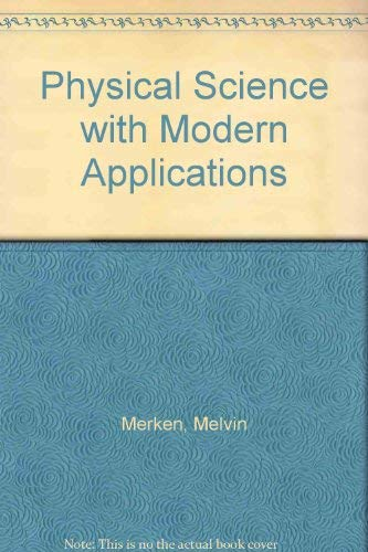9780030567933: Physical Science with Modern Applications (Saunders golden sunburst series)