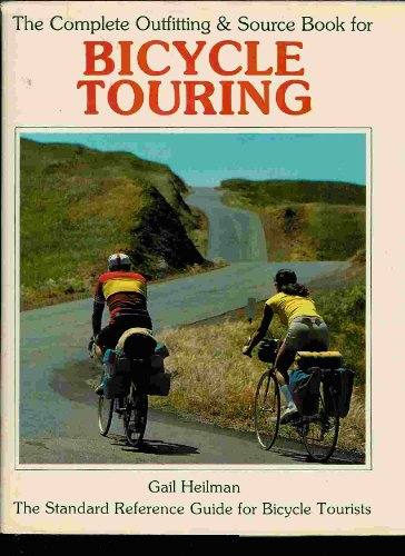 9780030568510: The complete outfitting & source book for bicycle touring