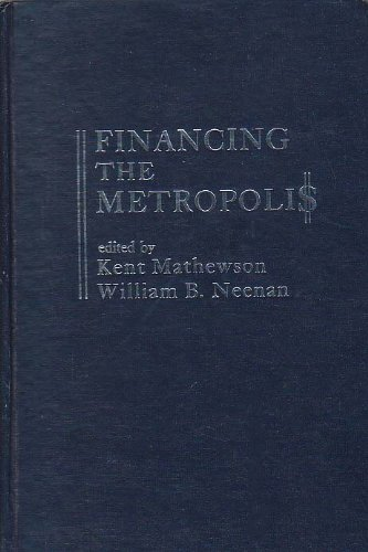 9780030568862: Financing the Metropolis