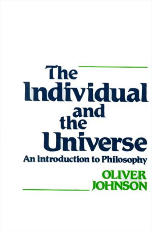 9780030568886: The Individual and the Universe: An Introduction to Philosophy