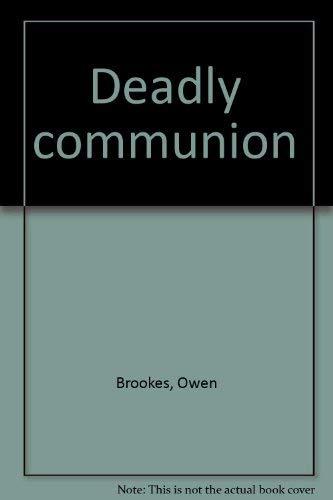 9780030568893: Deadly communion