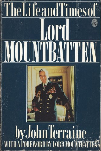 9780030568992: The Life and Times of Lord Mountbatten: An Illustrated Biography Based on the Television History