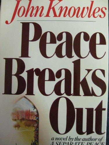 9780030569081: Peace Breaks Out