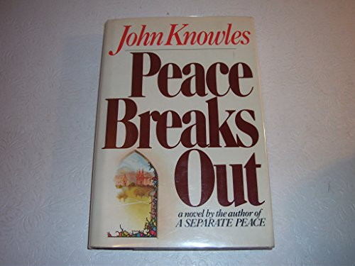 9780030569081: Peace Breaks Out