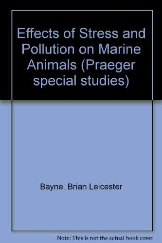 9780030570193: Effects of Stress and Pollution on Marine Animals
