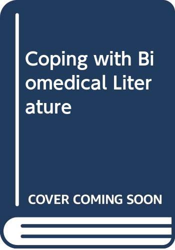 9780030570360: Coping With Biomed Lit