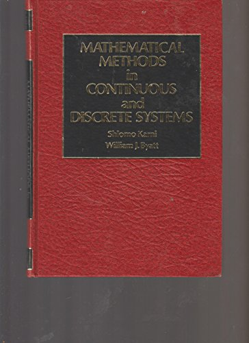9780030570384: Mathematical Methods in Continuous and Discrete Systems (HRW series in electrical and computer engineering)