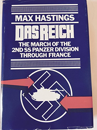 9780030570599: Das Reich: March of the Second Ss Panzer Division Through France