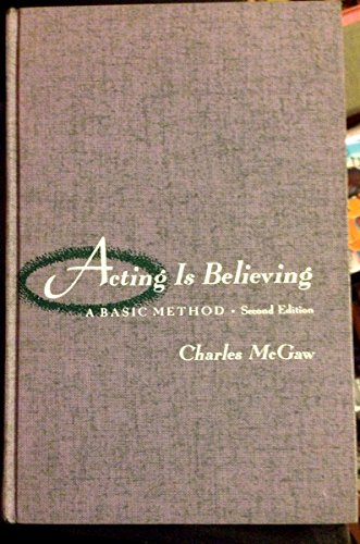 9780030571701: Acting is Believing: A Basic Method