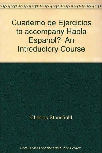 9780030571985: Cuaderno de Ejercicios to accompany Habla Espanol?: An Introductory Course