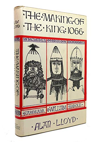 The Making of the King,1066: Alan Lloyd