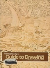 9780030572944: A Guide to Drawing