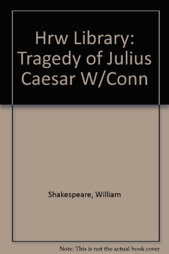 9780030573071: The Tragedy of Julius Caesar: With Connections (HRW Classics Library)