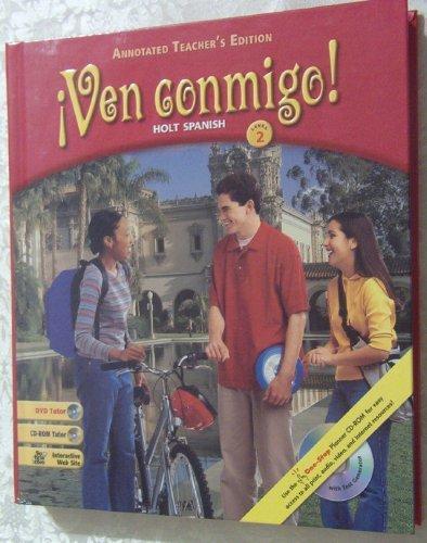 Ven conmigo! Holt Spanish, Level 2, Annotated Teacher's Edition: Rheinhart And Winston Holt