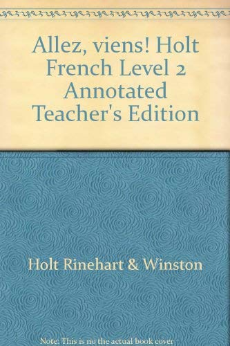 9780030573293: Allez, viens! Holt French Level 2 Annotated Teacher's Edition