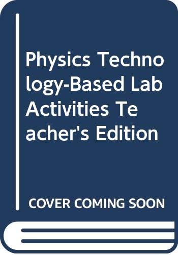 9780030573439: Physics Technology-Based Lab Activities Teacher's Edition