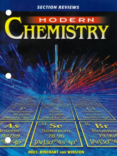 Modern Chemistry : Section Reviews: Holt, Rinehart and