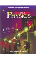 Holt Physics: Laboratory Experiments Student Edition: HOLT, RINEHART AND