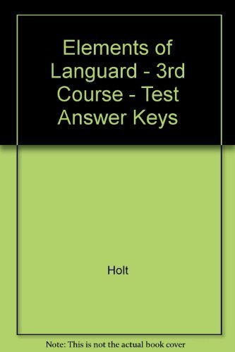 9780030574283: Elements of Languard - 3rd Course - Test Answer Keys