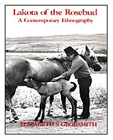 9780030574382: Lakota of the Rosebud: A Contemporary Ethnography (Case Studies in Cultural Anthropology)