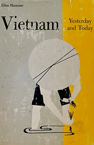 9780030574757: Vietnam Yesterday and Today