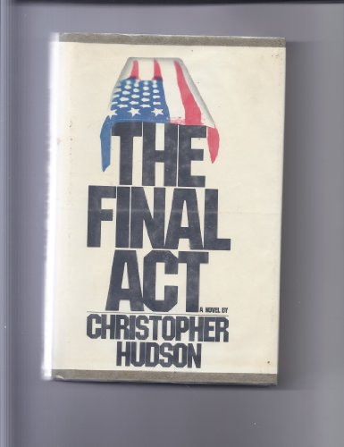 9780030574764: The final act