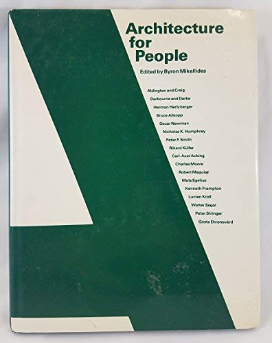 9780030574917: Architecture for people: Explorations in a new humane environment
