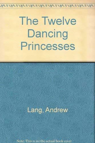 9780030574931: The Twelve Dancing Princesses
