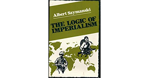 9780030574948: Logic of Imperialism