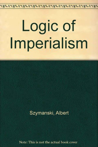 9780030574962: Logic of Imperialism