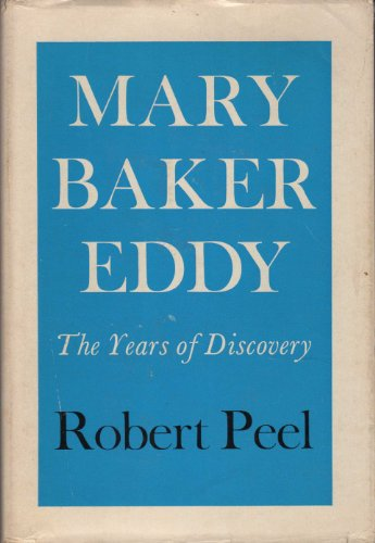 9780030575556: Mary Baker Eddy: The Years of Discovery v. 1