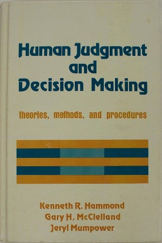 9780030575679: Human Judgment and Decision Making: Theories, Methods and Procedure