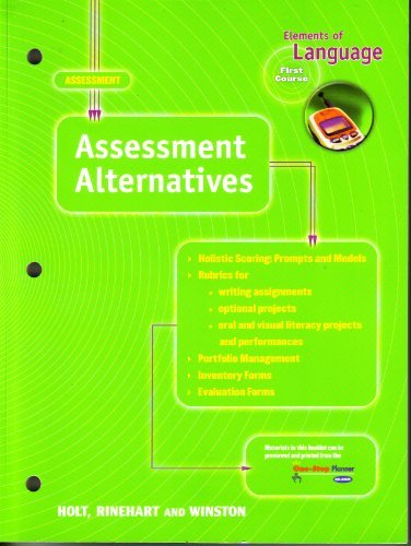 9780030575730: Elements of Language First Course Assessment: Assessment Alternatives