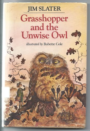 9780030576317: Grasshopper and the Unwise Owl