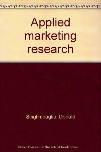 9780030576348: Applied marketing research
