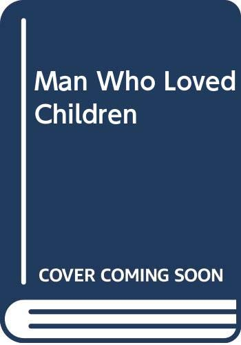 9780030576423: Man Who Loved Children