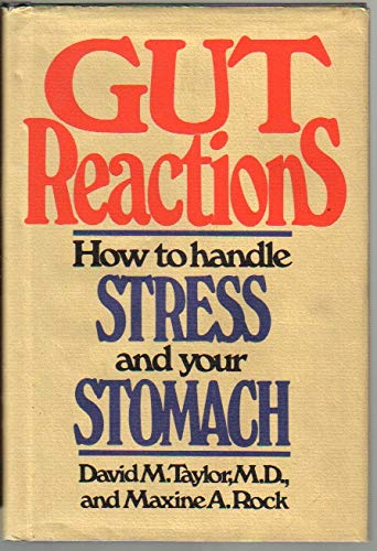 9780030576614: Gut Reactions: How to Handle Stress and Your Stomach