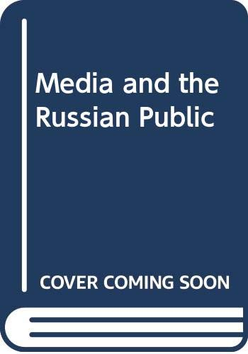 9780030576799: Media and the Russian Public