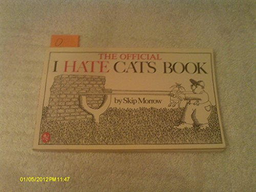 9780030577086: The Official I Hate Cats Book