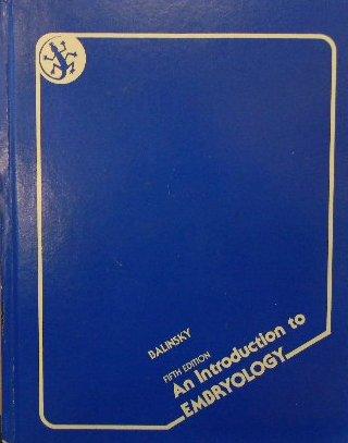 Introduction to Embryology: Balinsky, Boris Ivan