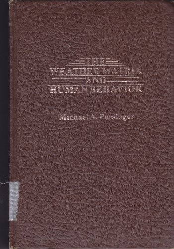 9780030577314: Weather Matrix and Human Behaviour
