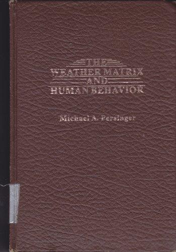 9780030577314: Weather Matrix and Human Behaviour