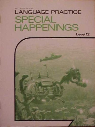 9780030577611: Language Practice Special Happenings Level 12 (Holt Basic Reading)