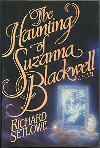 9780030577864: The Haunting of Suzanna Blackwell