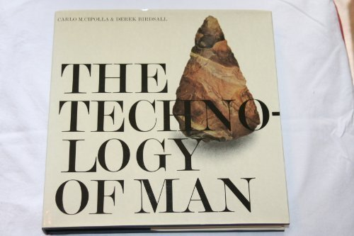 9780030577925: The Technology of Man: A Visual History