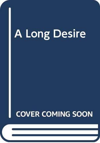 9780030577932: A long Desire