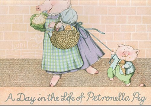 9780030577949: A Day in the Life of Petronella Pig