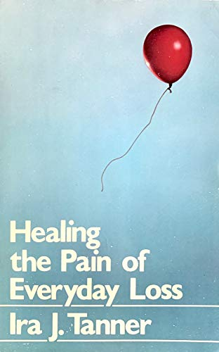9780030578496: Healing the Pain of Everyday Loss