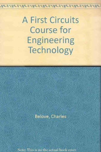 9780030578519: A First Circuits Course for Engineering Technology