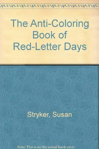 9780030578731: The Anti-Coloring Book of Red-Letter Days